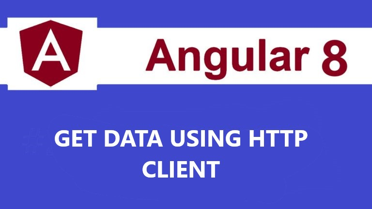 http get request in angular 8,http get request in angular 8, http request in angular 8, how to fetch data from database in angular 8, angular 8 get data from api, angular 8 httpclient, angular 8 http get example, angular 8 tutorial, how to read json file in angular 8, angular 8 services