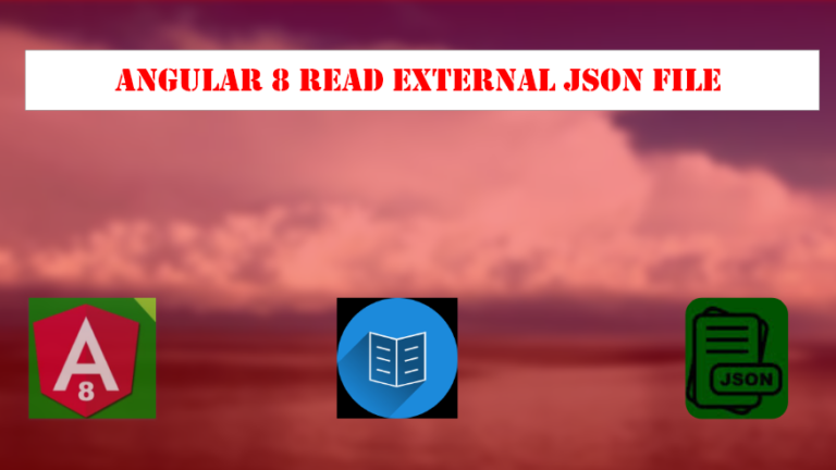 Read an External JSON file in Angular 8, read local json file in angular 8,read data from json file in angular 8,how to read json file from assets folder in angular 8,read a json file in angular 8,how to read json file in angular 8,how to read local json file in angular 7
